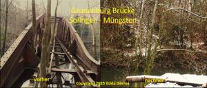 Grunenburg Brücke Solingen vor und nach dem Abriss