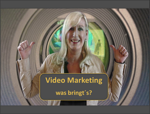 Video Marketing erfolgreich im Internet